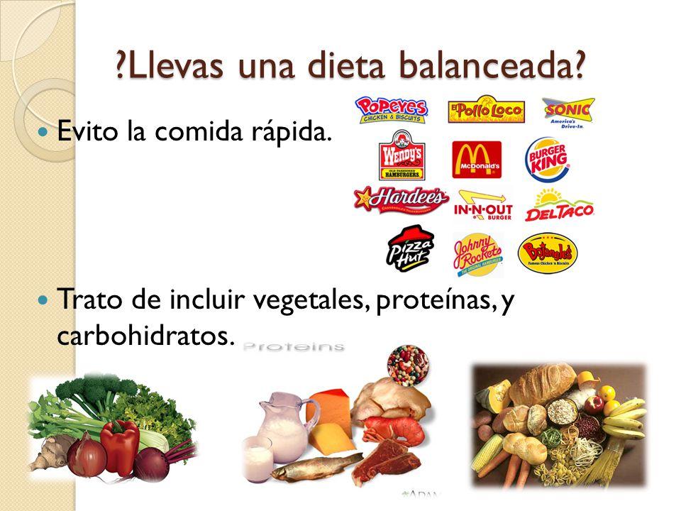 Llevas una dieta balanceada