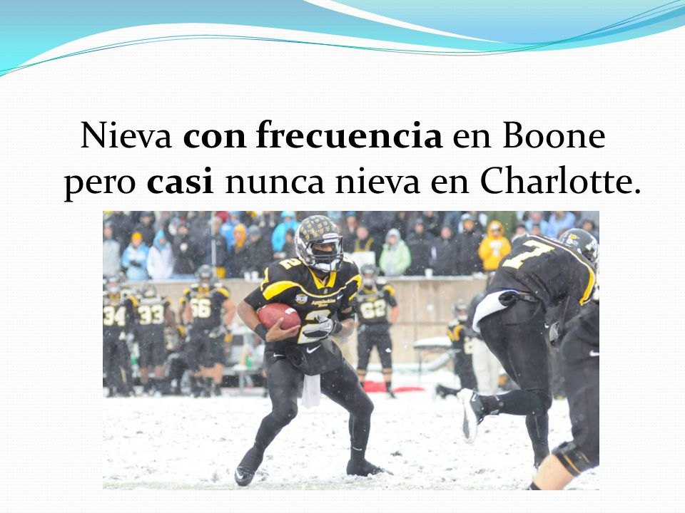Nieva con frecuencia en Boone pero casi nunca nieva en Charlotte.