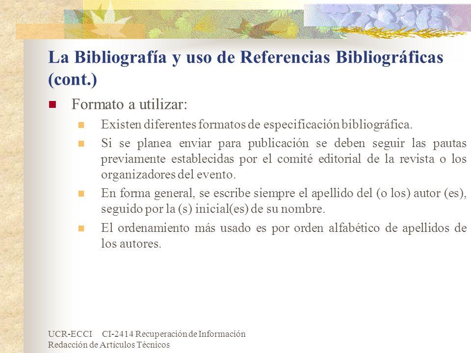 La Bibliografía y uso de Referencias Bibliográficas (cont.)