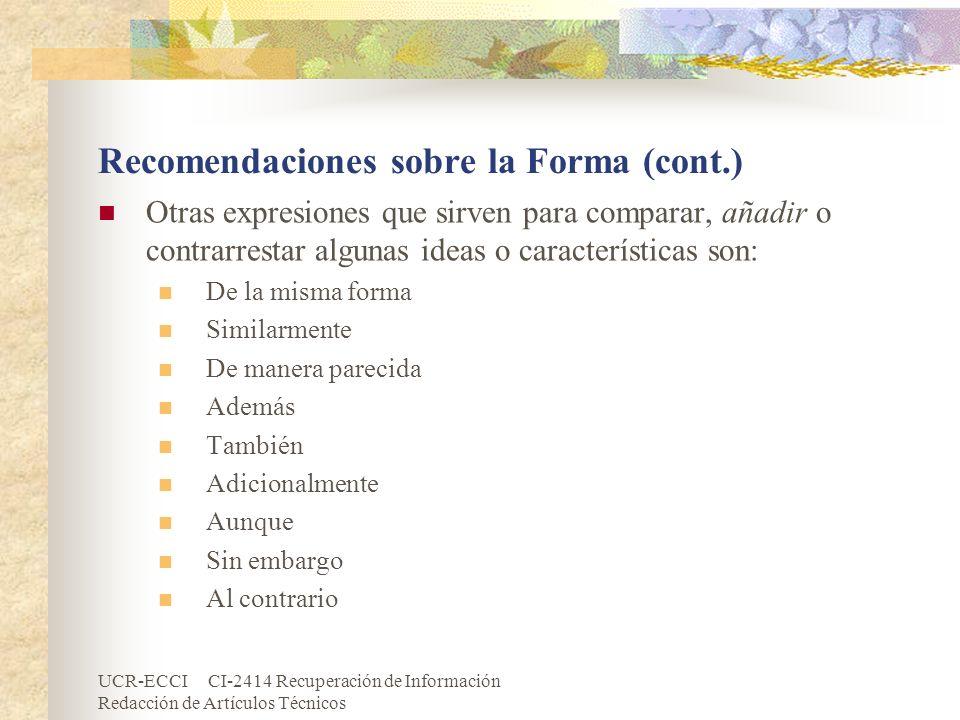 Recomendaciones sobre la Forma (cont.)