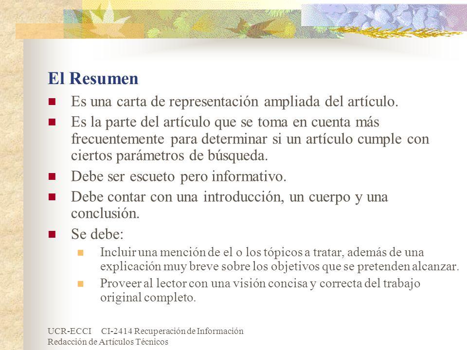 El Resumen Es una carta de representación ampliada del artículo.
