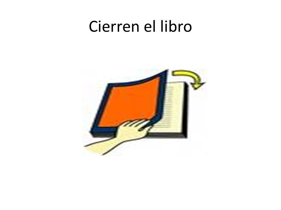 Cierren el libro