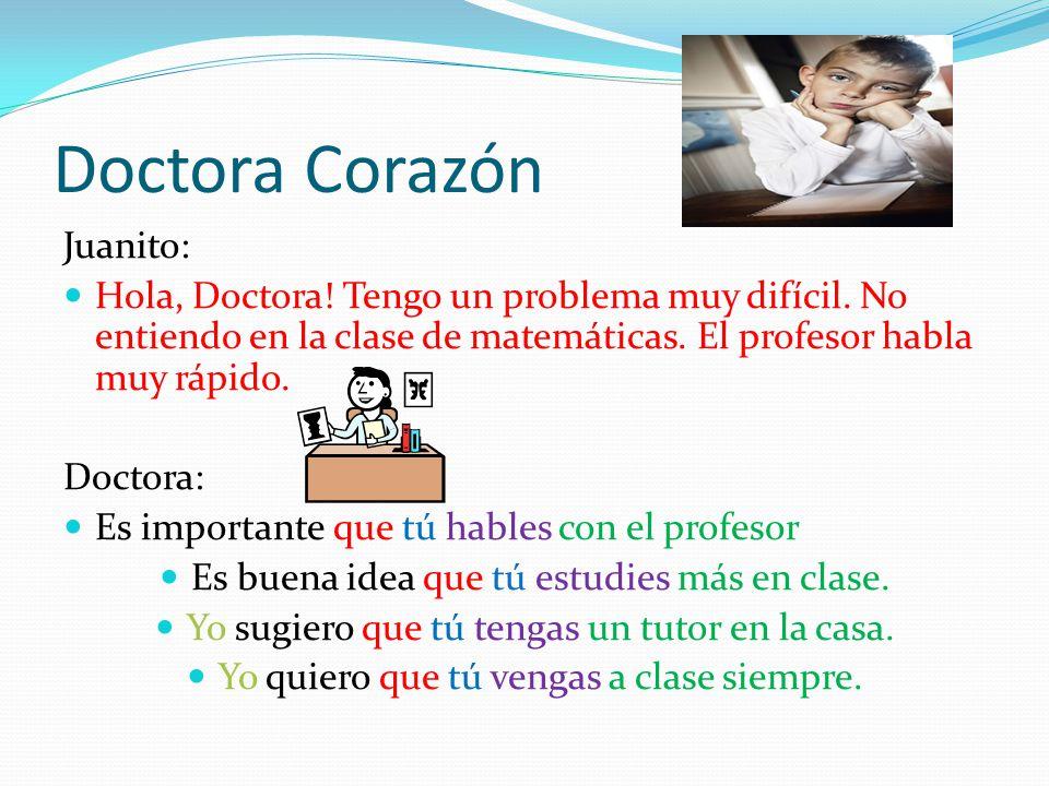 Doctora Corazón Juanito: