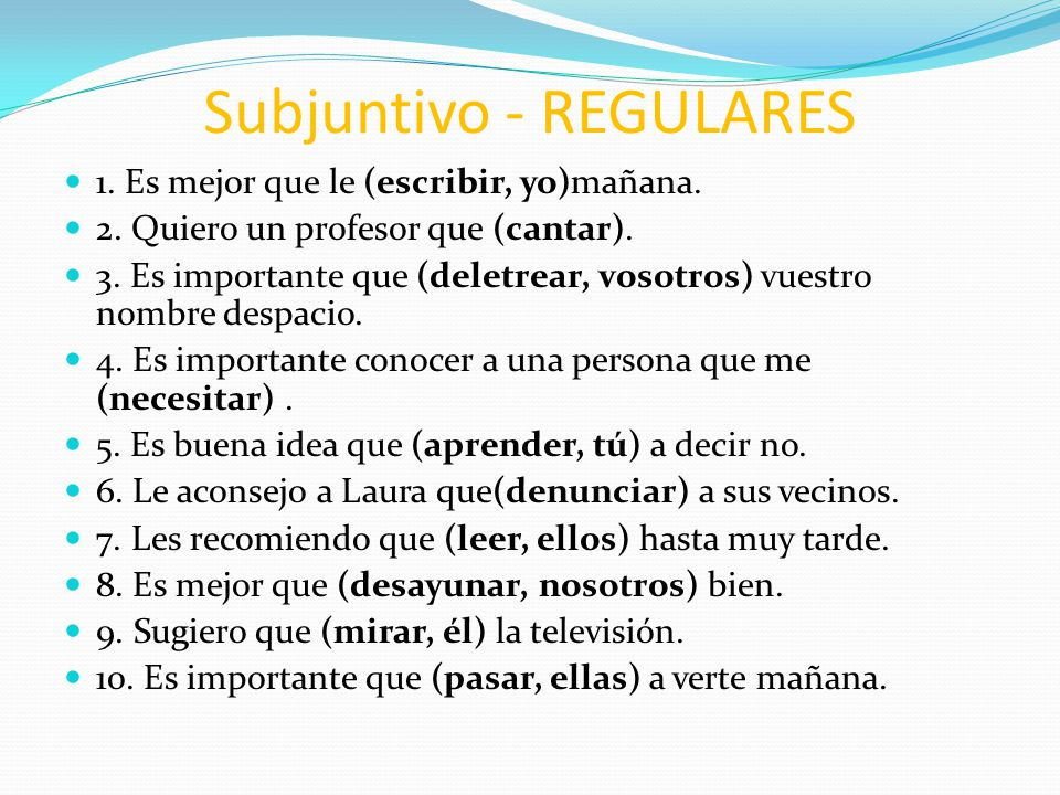 Subjuntivo - REGULARES
