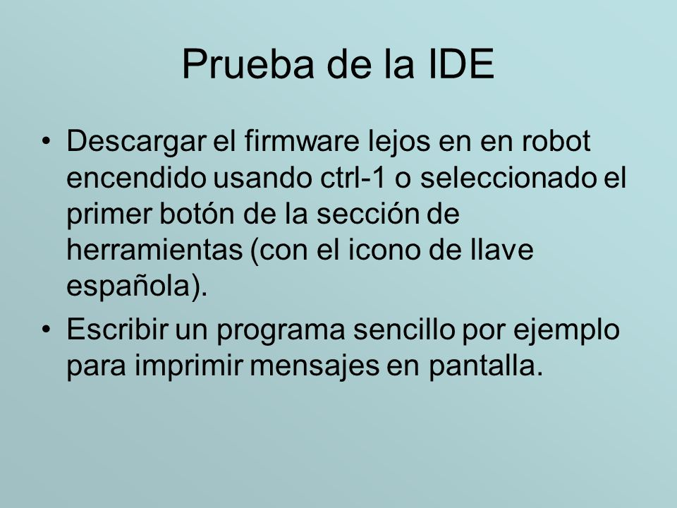 Prueba de la IDE