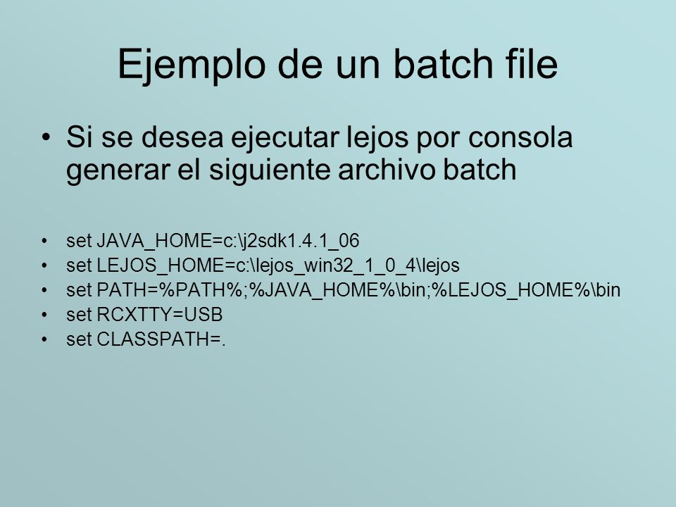 Ejemplo de un batch file
