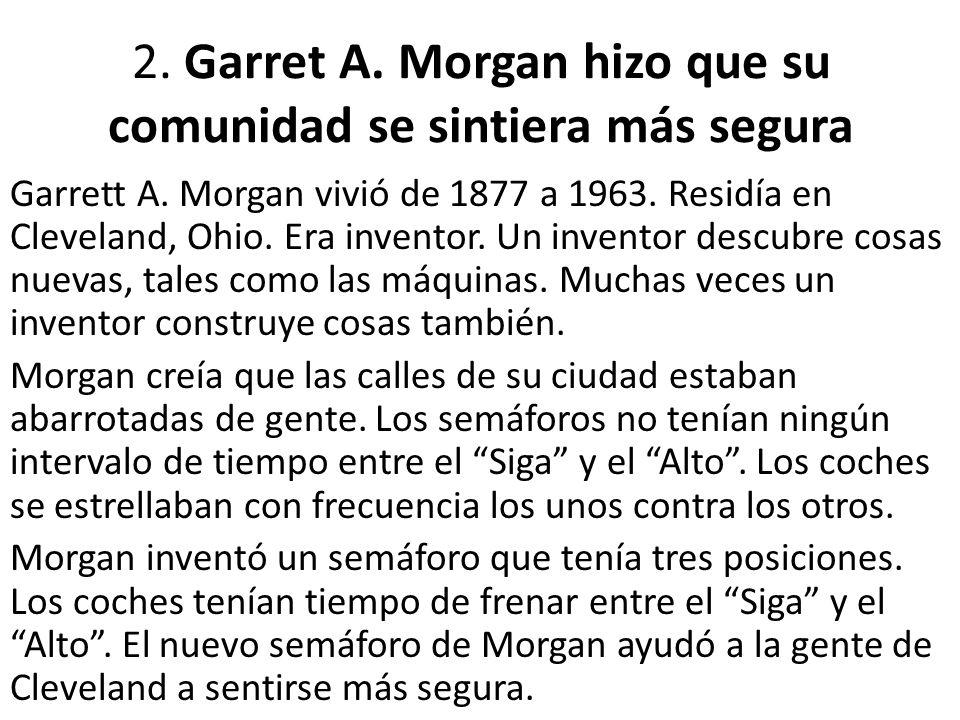 2. Garret A. Morgan hizo que su comunidad se sintiera más segura