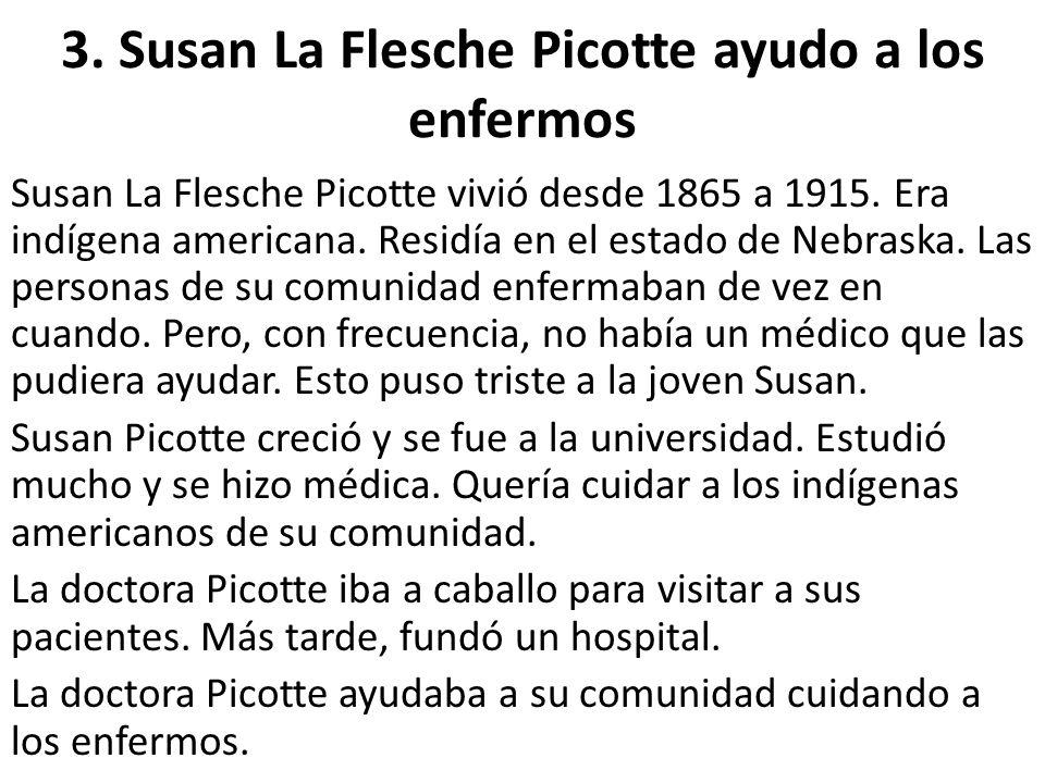 3. Susan La Flesche Picotte ayudo a los enfermos