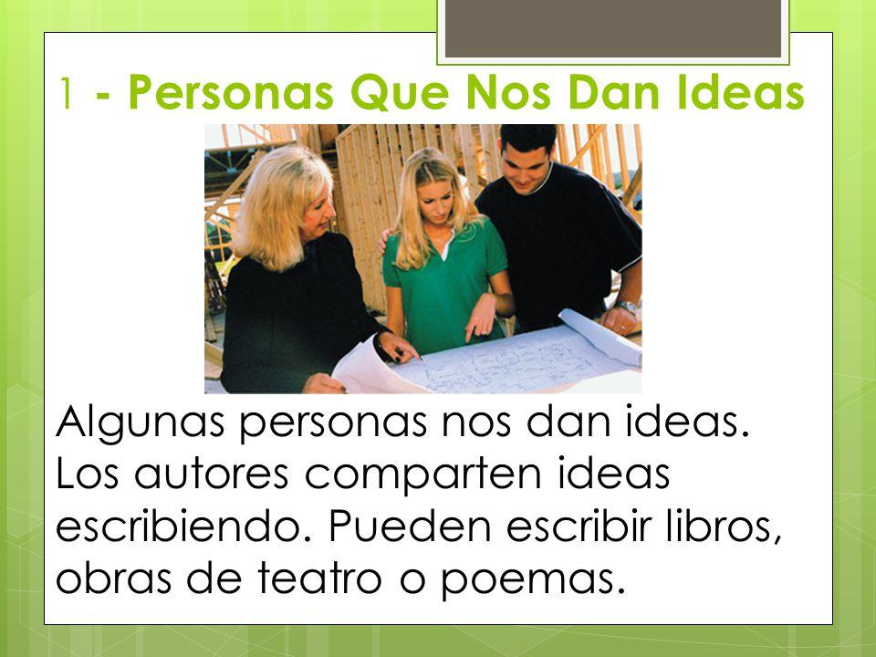 1 - Personas Que Nos Dan Ideas
