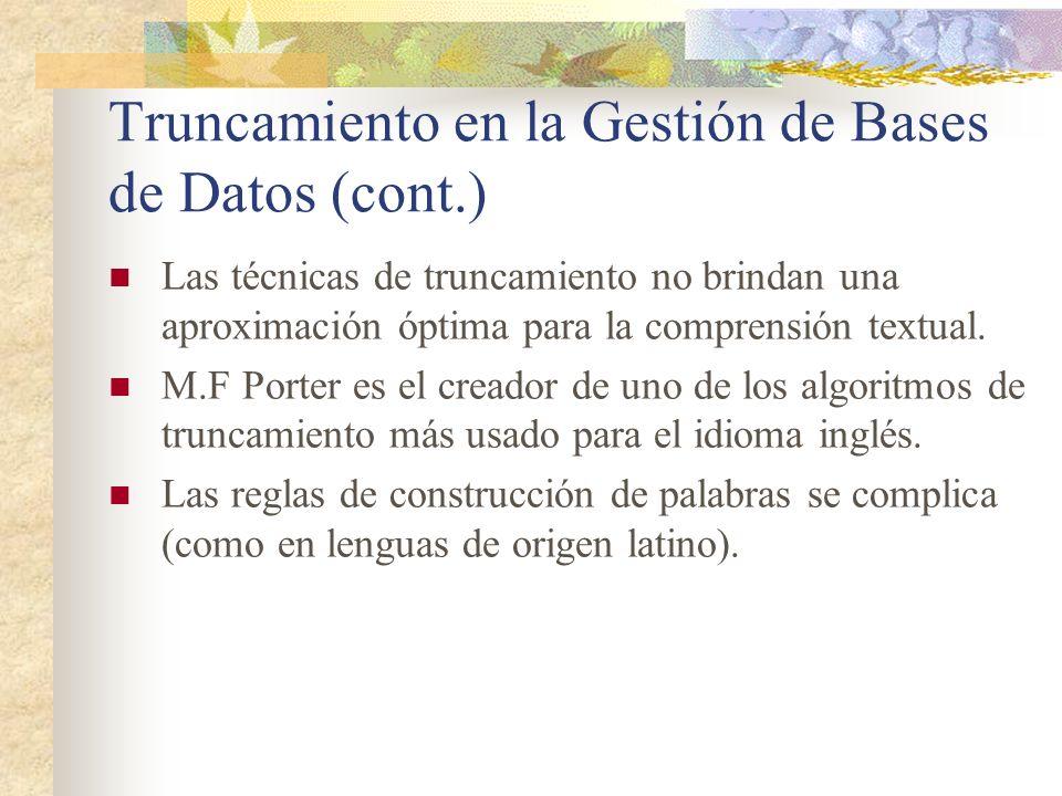 Truncamiento en la Gestión de Bases de Datos (cont.)