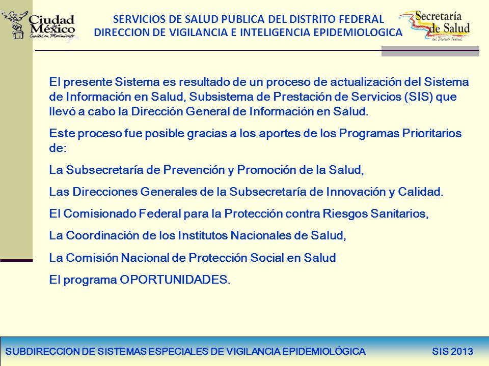 La Subsecretaría de Prevención y Promoción de la Salud,