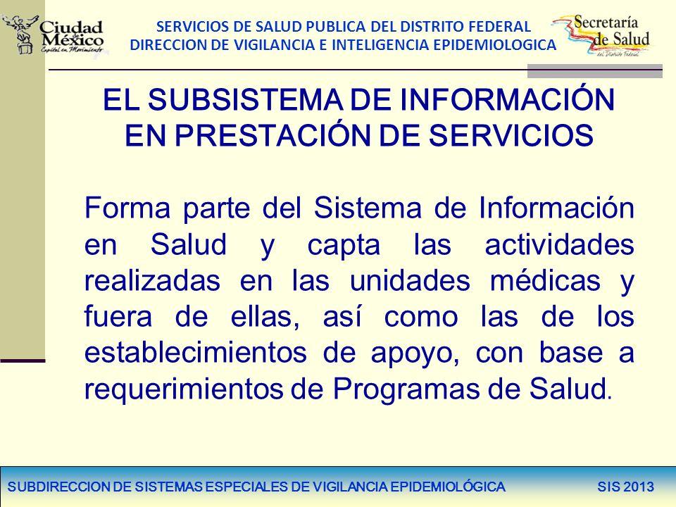 EL SUBSISTEMA DE INFORMACIÓN EN PRESTACIÓN DE SERVICIOS