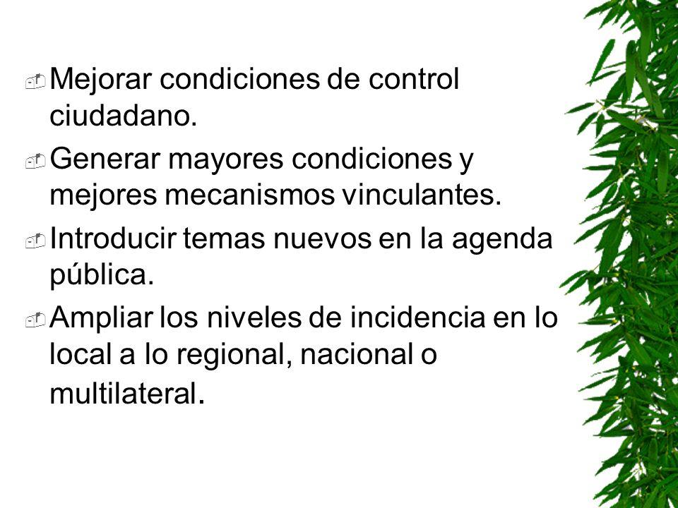 Mejorar condiciones de control ciudadano.