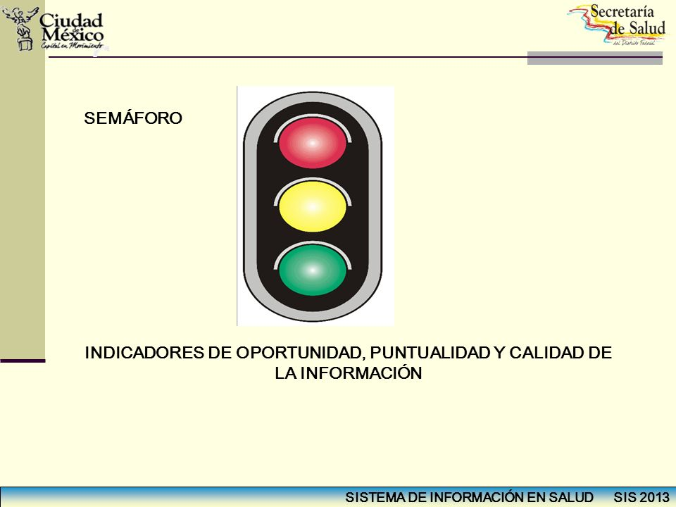 INDICADORES DE OPORTUNIDAD, PUNTUALIDAD Y CALIDAD DE LA INFORMACIÓN
