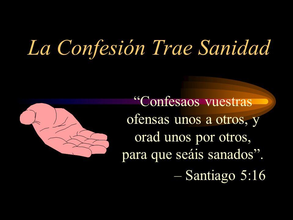 La Confesión Trae Sanidad