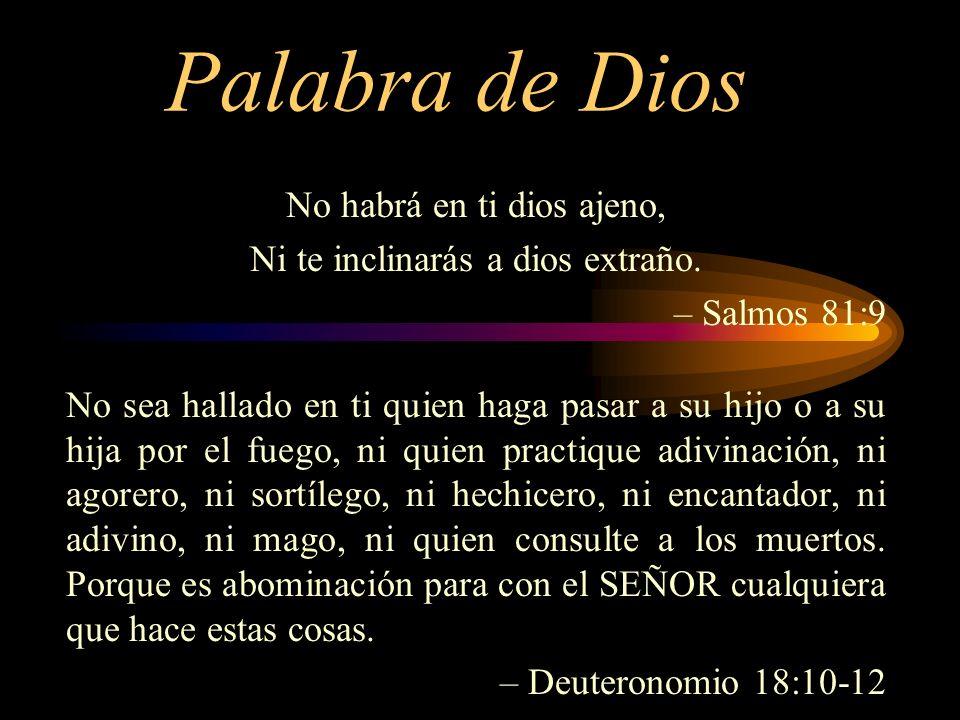 Palabra de Dios No habrá en ti dios ajeno,