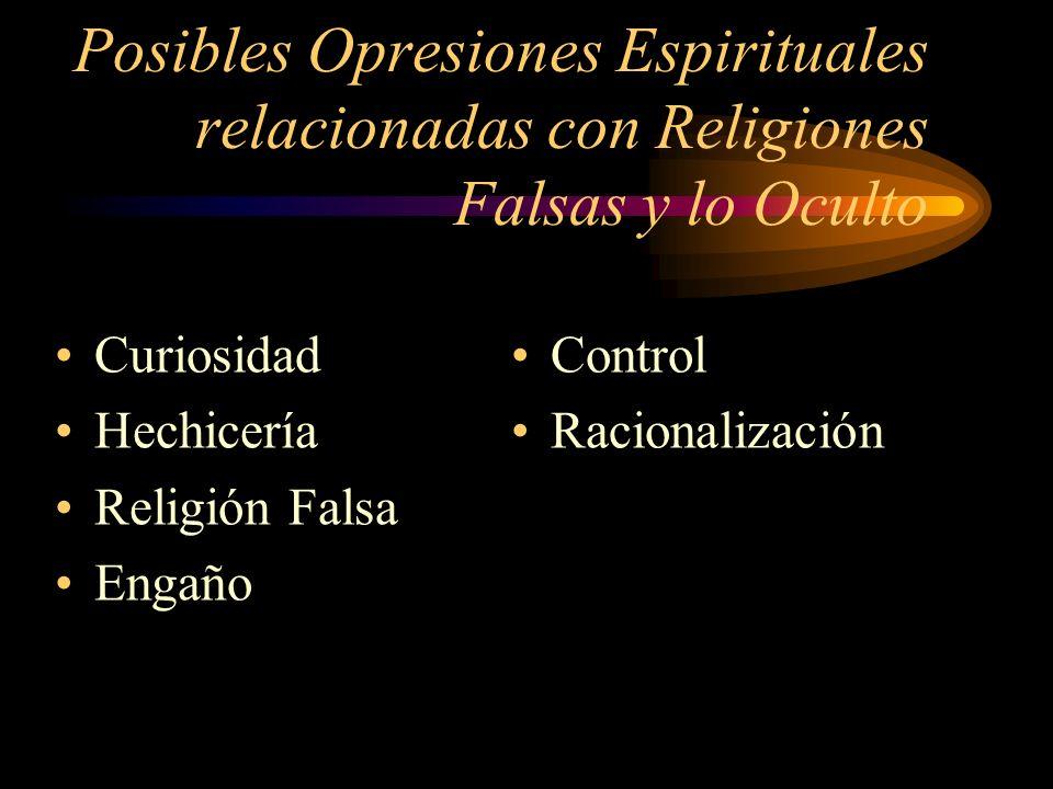 Posibles Opresiones Espirituales relacionadas con Religiones Falsas y lo Oculto