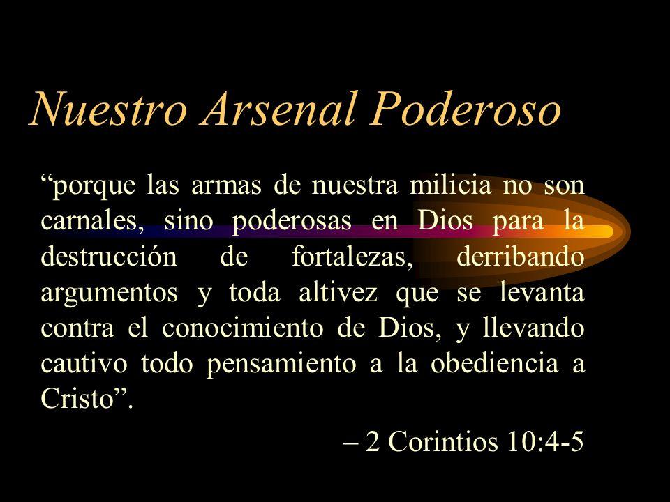 Nuestro Arsenal Poderoso