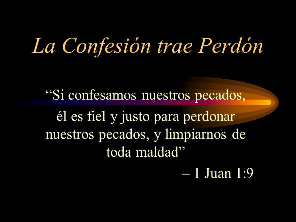 La Confesión trae Perdón