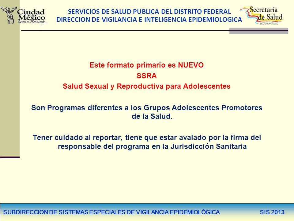 PROGRAMA DE SALUD SEXUAL Y REPRODUCTIVA PARA ADOLESCENTES CÉDULA DE REGISTRO DE PROMOTORES Y BRIGADISTAS JUVENILES, SIS-SS-SSRA