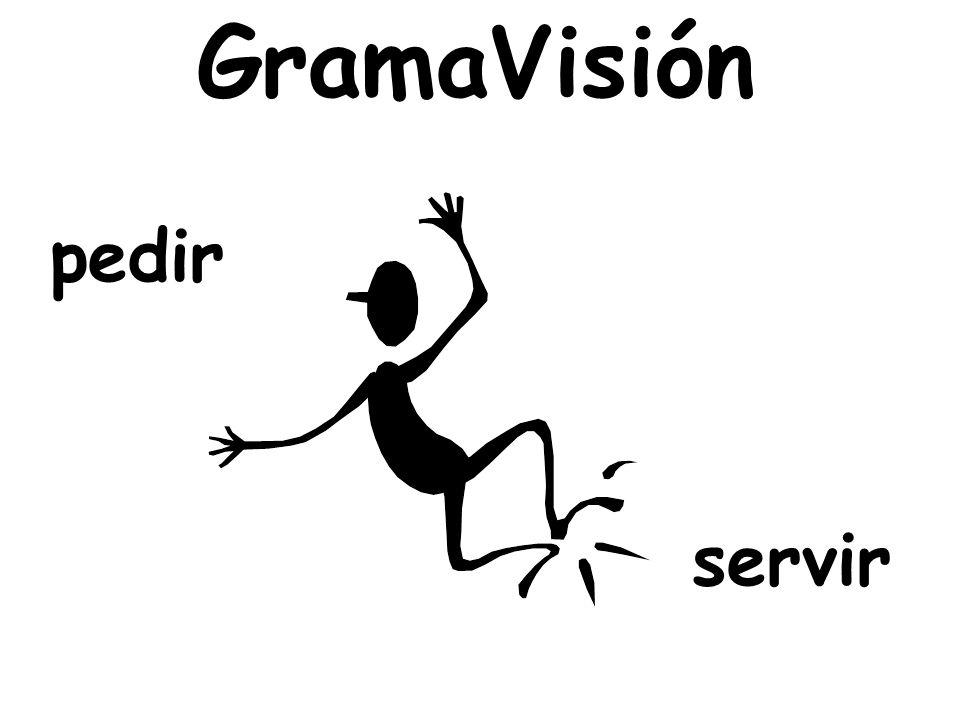 GramaVisión pedir servir