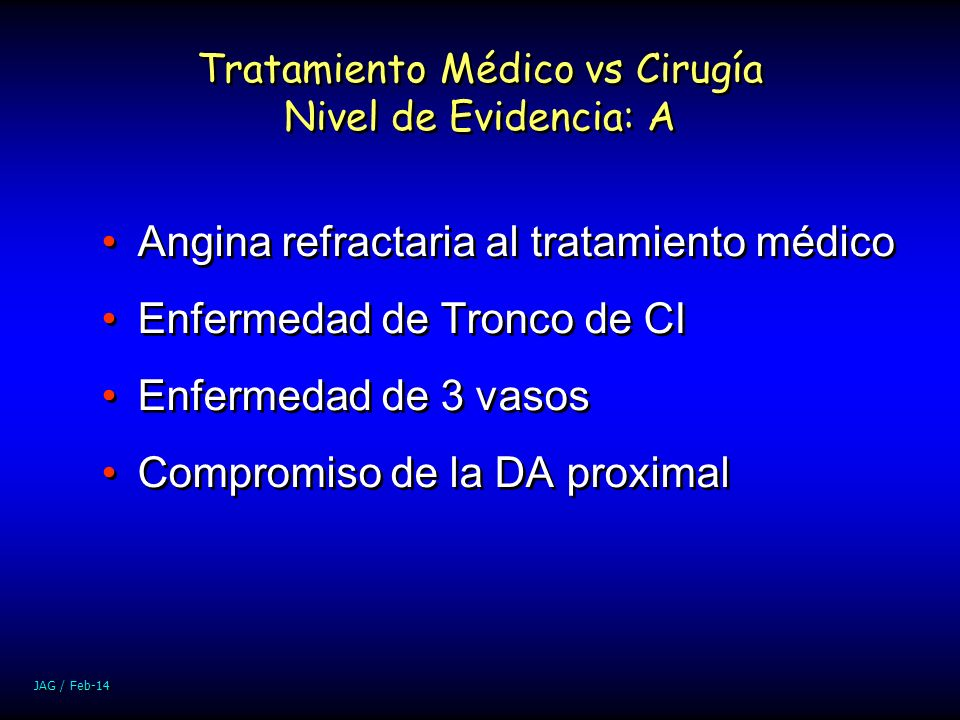 Tratamiento Médico vs Cirugía Nivel de Evidencia: A