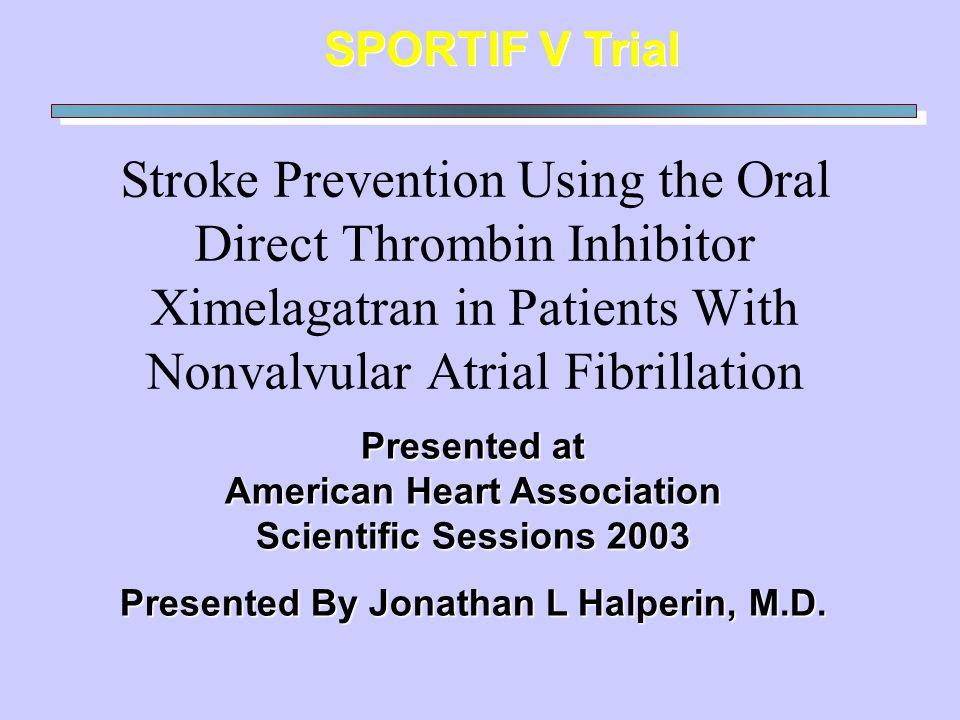 American Heart Association Presented By Jonathan L Halperin, M.D.