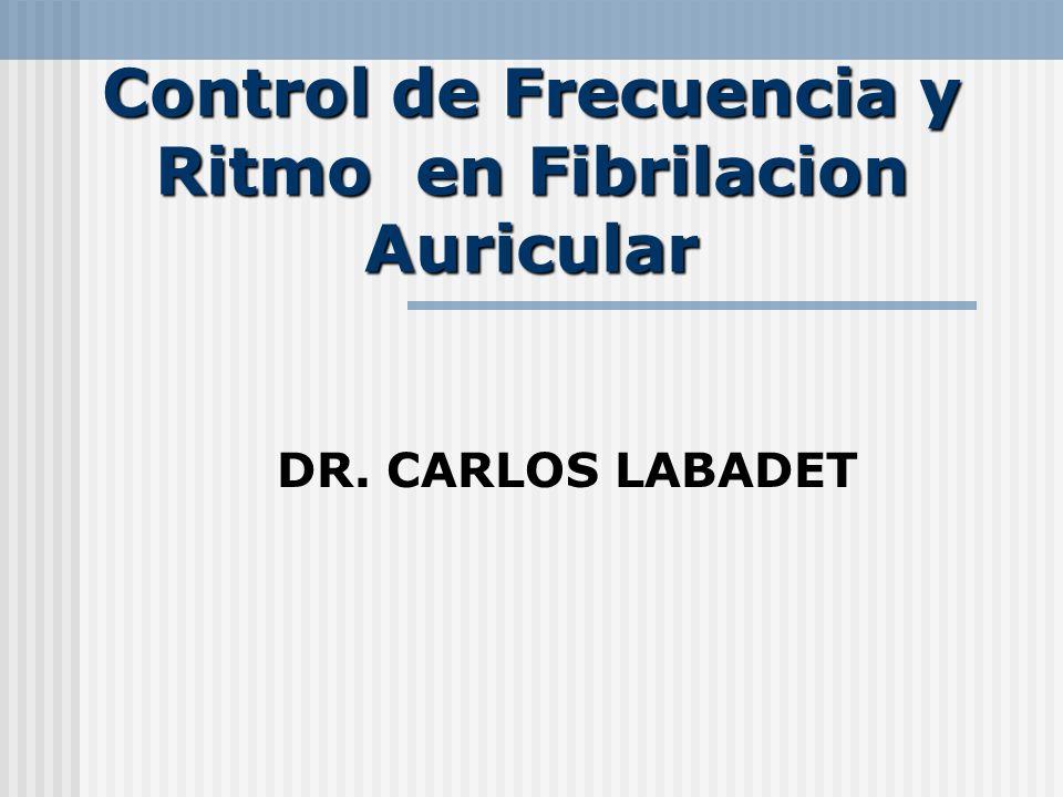 Control de Frecuencia y Ritmo en Fibrilacion Auricular