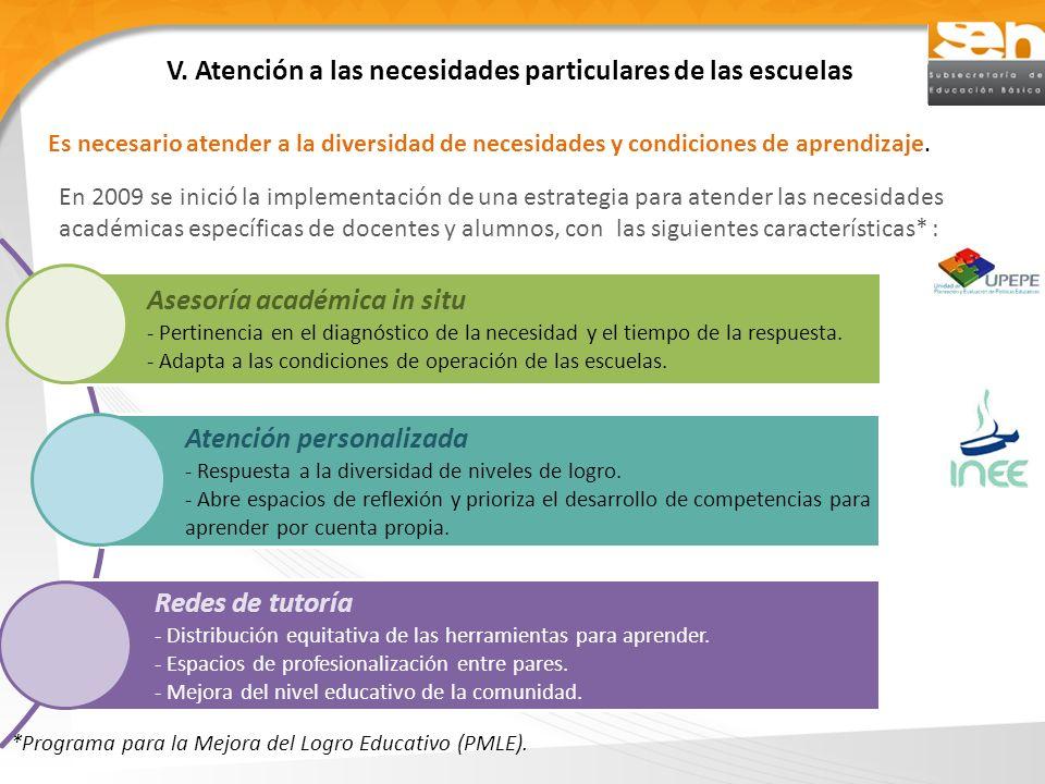 V. Atención a las necesidades particulares de las escuelas