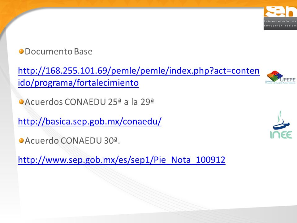 Documento Base http://168.255.101.69/pemle/pemle/index.php act=conten ido/programa/fortalecimiento.