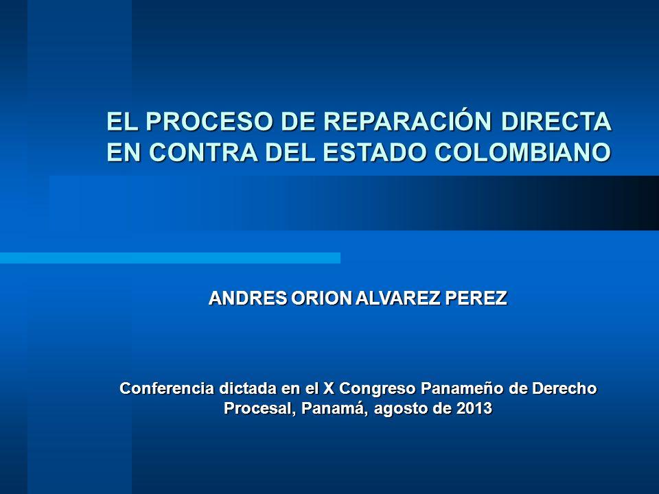 EL PROCESO DE REPARACIÓN DIRECTA EN CONTRA DEL ESTADO COLOMBIANO