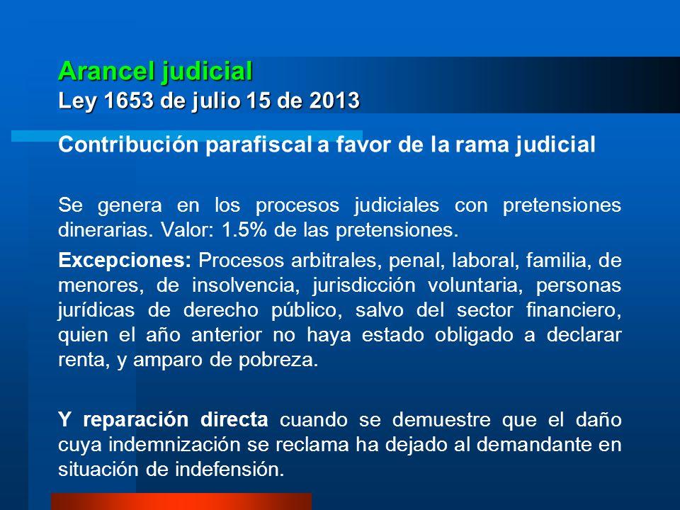 Arancel judicial Ley 1653 de julio 15 de 2013