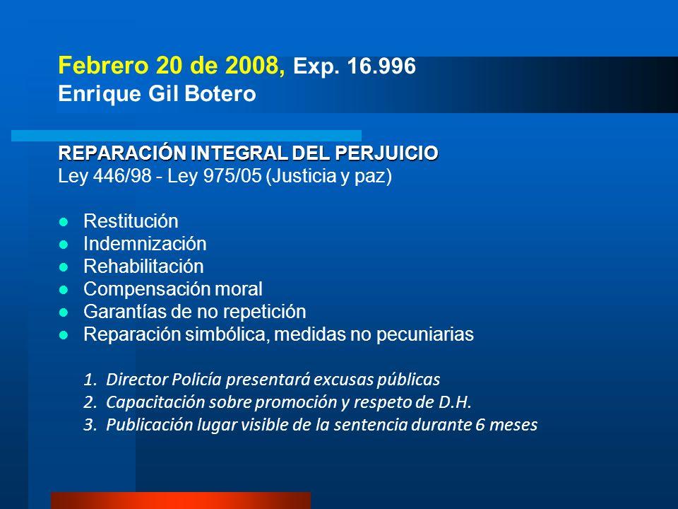Febrero 20 de 2008, Exp. 16.996 Enrique Gil Botero