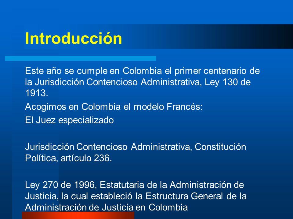 IntroducciónEste año se cumple en Colombia el primer centenario de la Jurisdicción Contencioso Administrativa, Ley 130 de 1913.