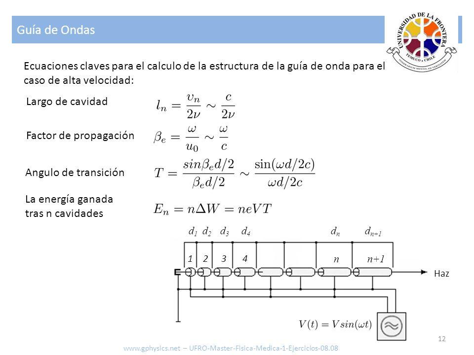 Guía de Ondas Ecuaciones claves para el calculo de la estructura de la guía de onda para el caso de alta velocidad: