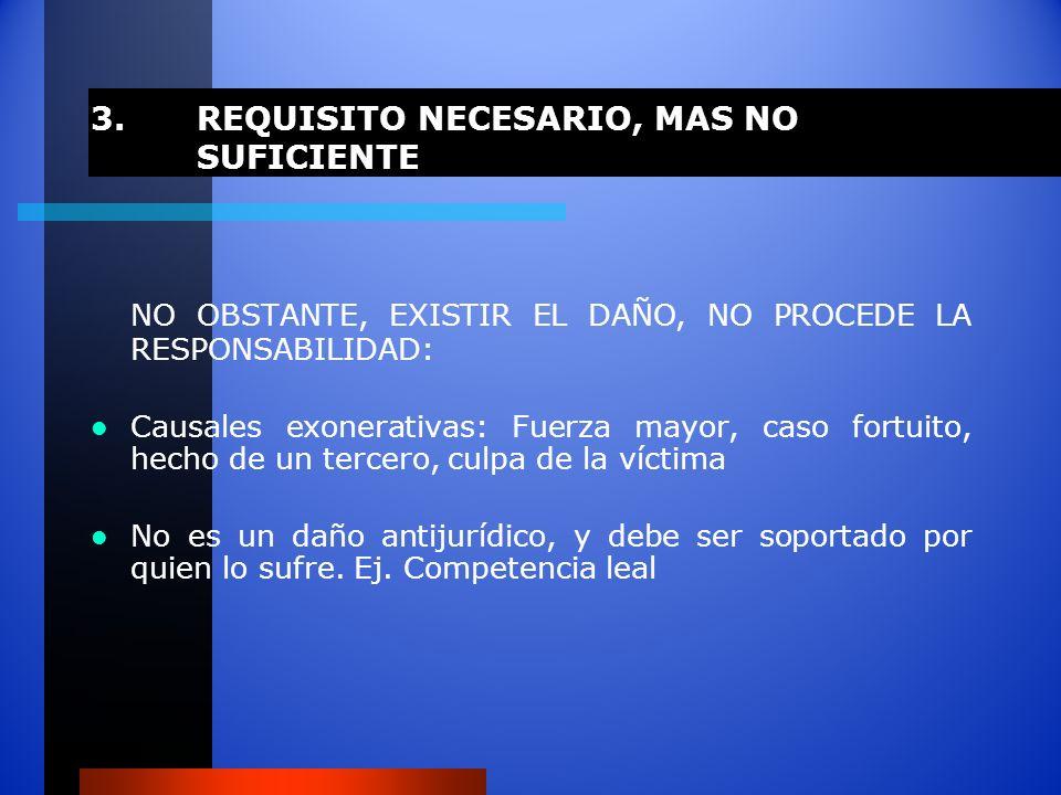 3. REQUISITO NECESARIO, MAS NO SUFICIENTE