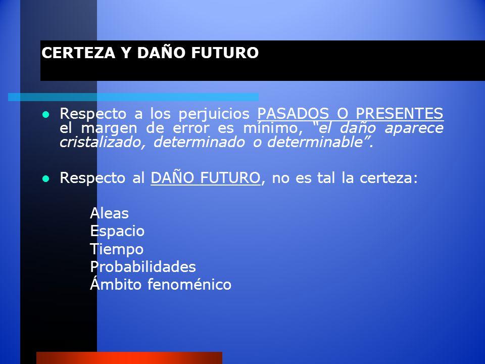 CERTEZA Y DAÑO FUTURO