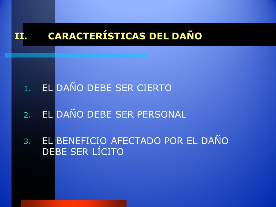 CARACTERÍSTICAS DEL DAÑO