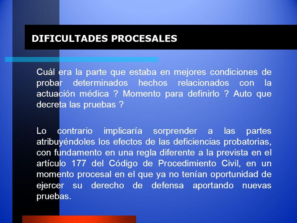 DIFICULTADES PROCESALES