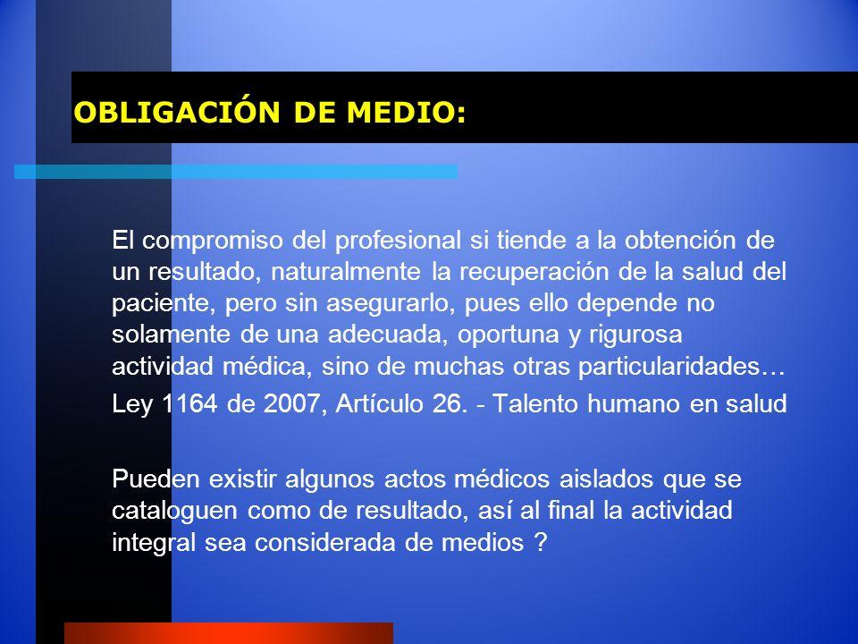 OBLIGACIÓN DE MEDIO: