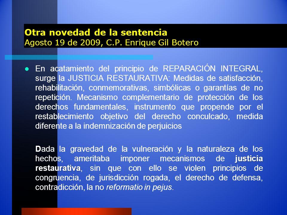 Otra novedad de la sentencia Agosto 19 de 2009, C. P