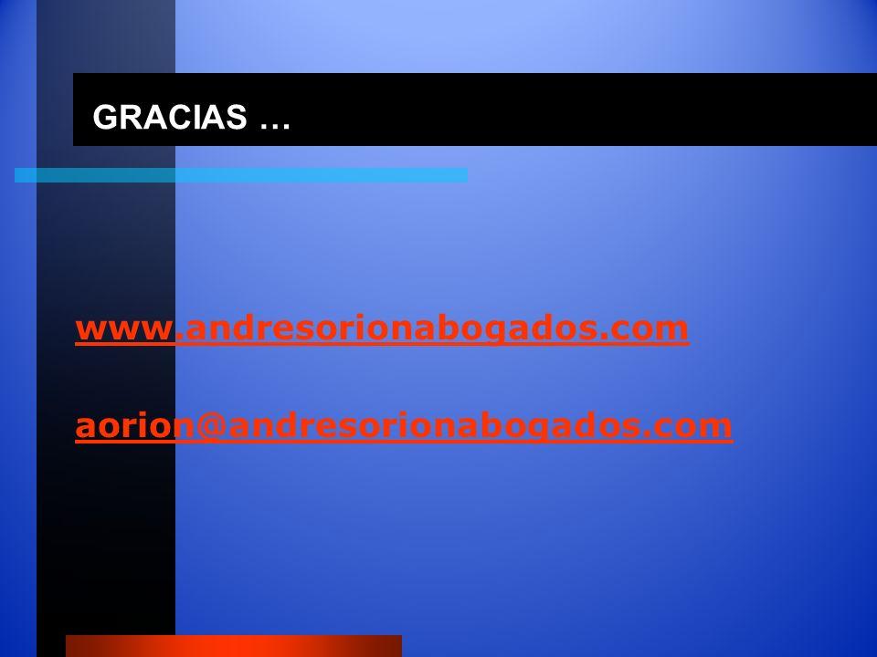 GRACIAS … www.andresorionabogados.com aorion@andresorionabogados.com