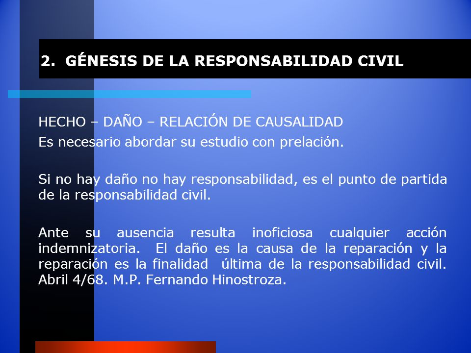 2. GÉNESIS DE LA RESPONSABILIDAD CIVIL