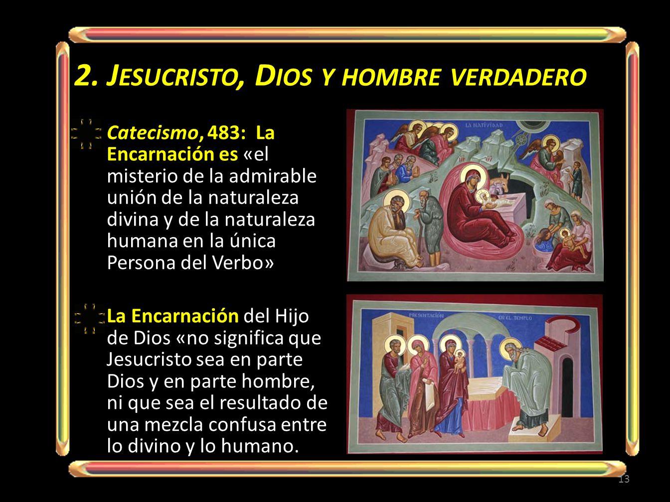 2. Jesucristo, Dios y hombre verdadero
