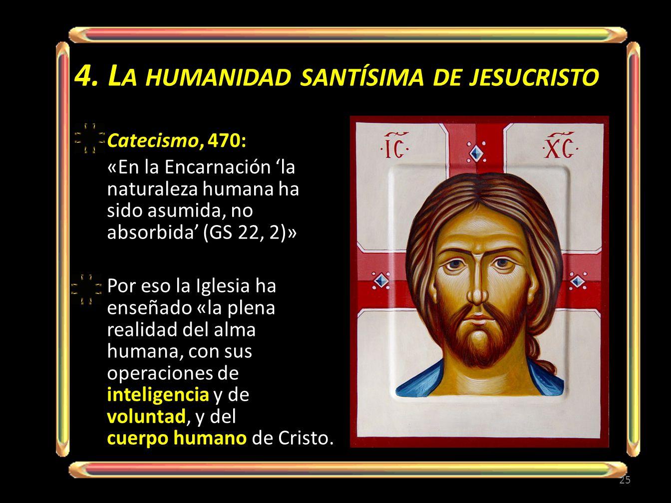 4. La humanidad santísima de jesucristo