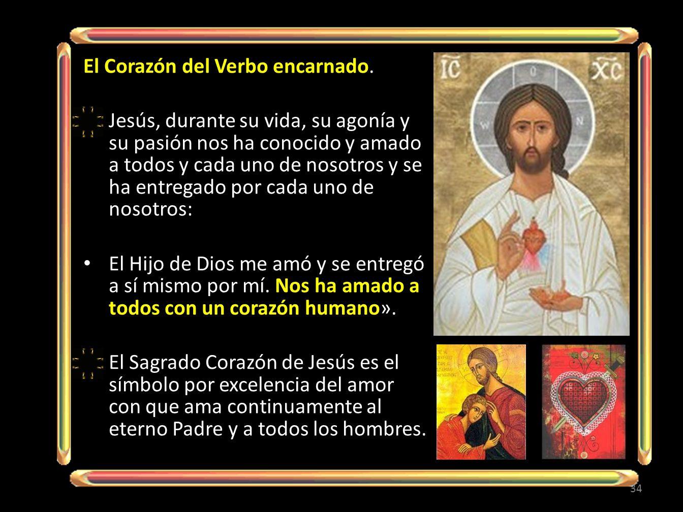 El Corazón del Verbo encarnado.
