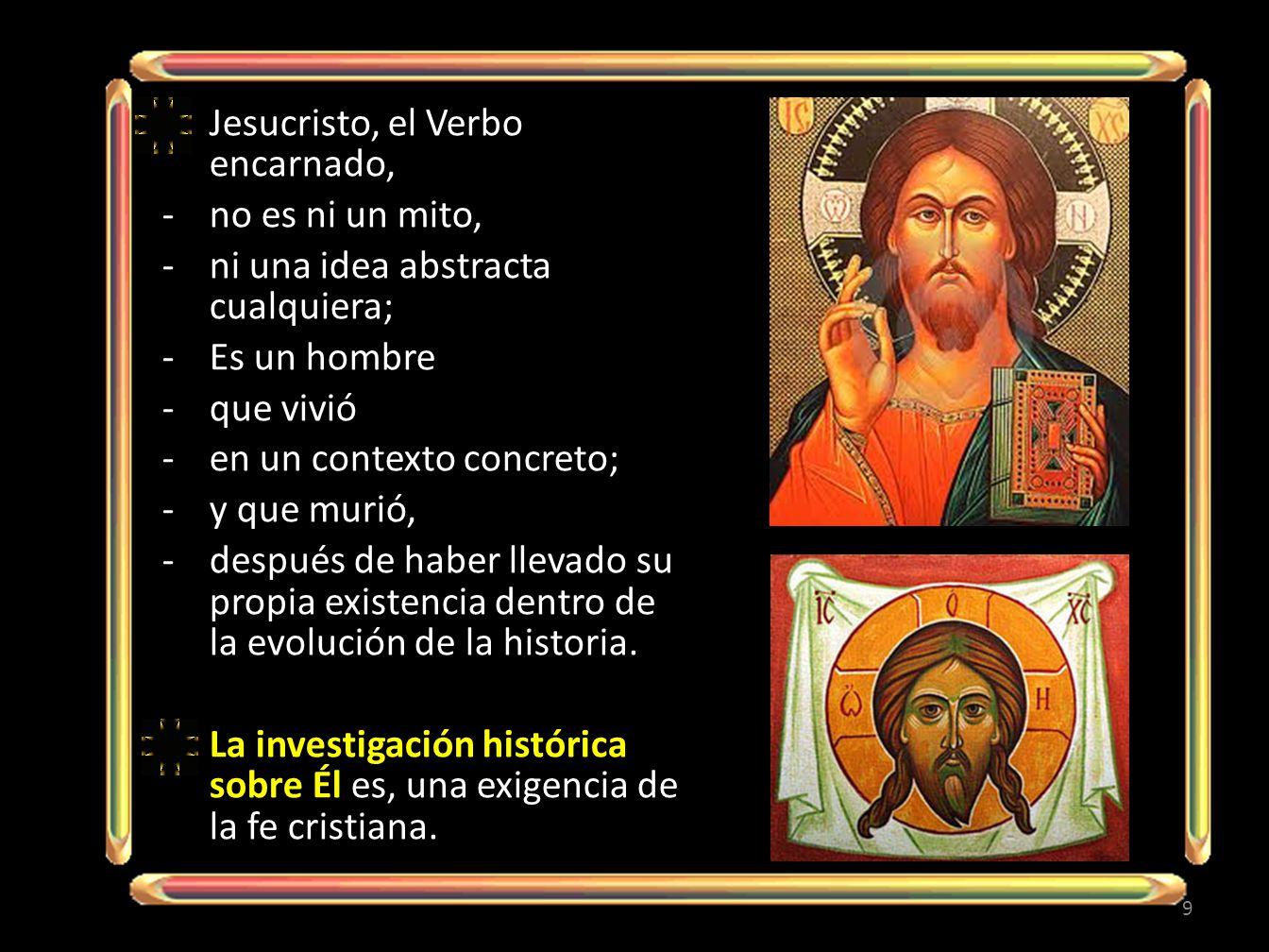 Jesucristo, el Verbo encarnado,