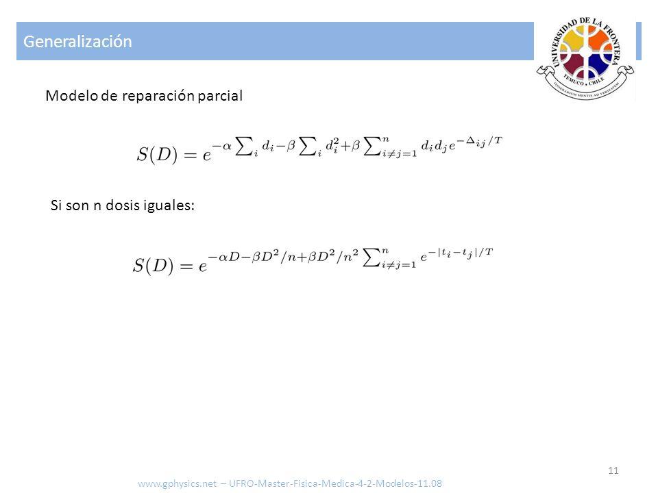 Generalización Modelo de reparación parcial Si son n dosis iguales: