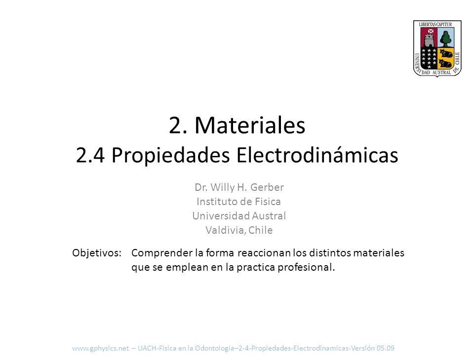 2. Materiales 2.4 Propiedades Electrodinámicas