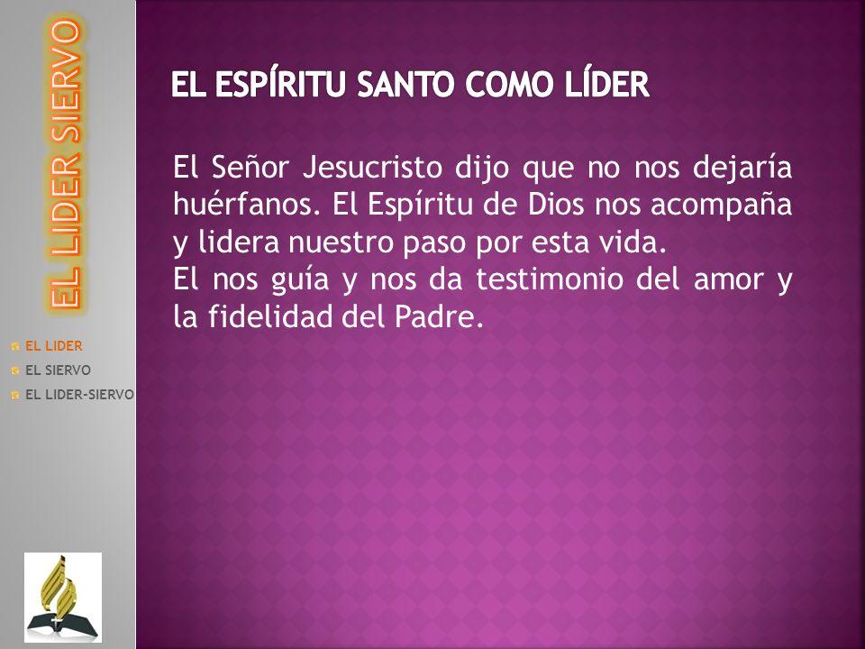 EL LIDER SIERVO EL ESPÍRITU SANTO COMO LÍDER